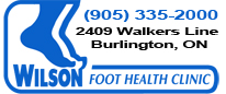 Wilson Foot Clinic Tel: 905-335-2000 Address: 2409 Walkers Line Burlington, Ontario Canada